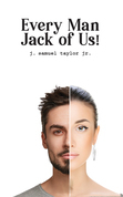 Every Man Jack of Us!