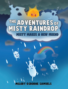 The Adventures of Misty Raindrop