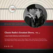 Classic Radio's Greatest Shows, Vol. 4