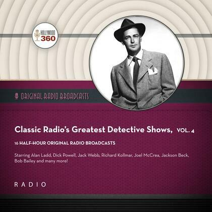 Classic Radio's Greatest Detective Shows, Vol. 4
