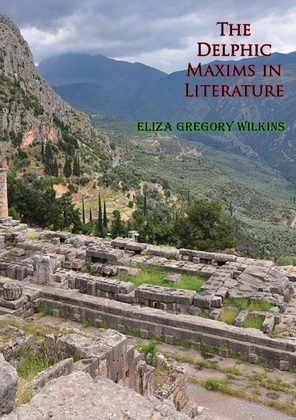 The Delphic Maxims in Literature
