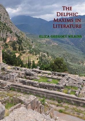 The Delphic Maxims in Literature