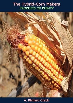 The Hybrid-Corn Makers