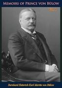Memoirs of Prince von Bülow Vol. 1