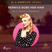 B. J. Harrison Reads Bernice Bobs Her Hair