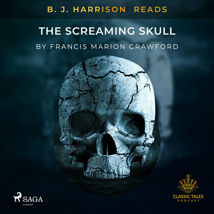 B. J. Harrison Reads The Screaming Skull