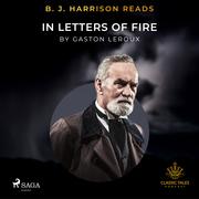 B. J. Harrison Reads In Letters of Fire