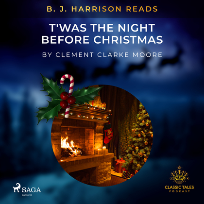 B. J. Harrison Reads T'was the Night Before Christmas