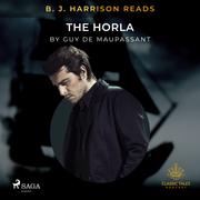 B. J. Harrison Reads The Horla