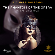 B. J. Harrison Reads The Phantom of the Opera