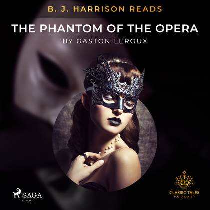 B. J. Harrison Reads The Phantom of the Opera