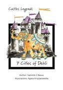 Castles Legends. 7 Cities of Delhi