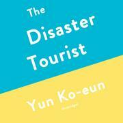 The Disaster Tourist