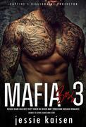 Mafia Boss 3 – Rough Dark Bad Boy Dirty Biker MC Biker MMF Threesome Menage Romance