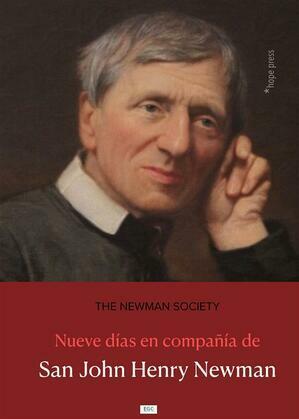 Nueve días en compañía de San John Henry Newman