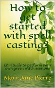 How to get started with spell casting?