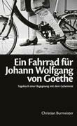 Ein Fahrrad für Johann Wolfgang von Goethe