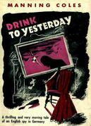Drink To Yesterday