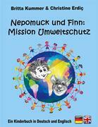 Nepomuck und Finn:  Mission Umweltschutz