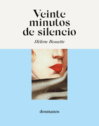 Veinte minutos de silencio