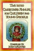 The 2020 CHRISTMAS ANNUAL for Children and Young People - 15 FREE Christmas Stories