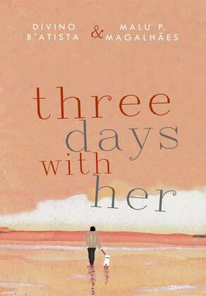 Three Days With Her