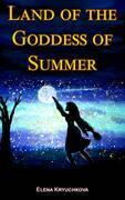 Land of the Goddess of Summer