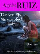 The Beautiful Shipwrecked Lady