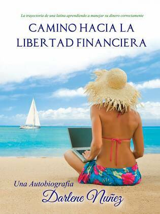 Camino Hacia La Libertad Financiera