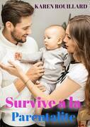 Survivre à la parentalité