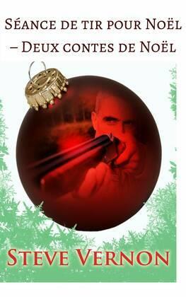 Séance de tir pour Noël – Deux contes de Noël
