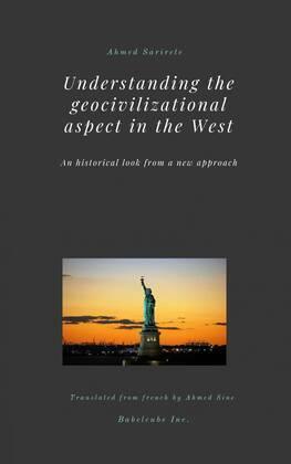 Understanding the geocivilizational aspect in the West
