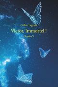Victor et les âmes de Montmartre - Tome 3