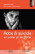 Ados & suicide: en parler et se parler