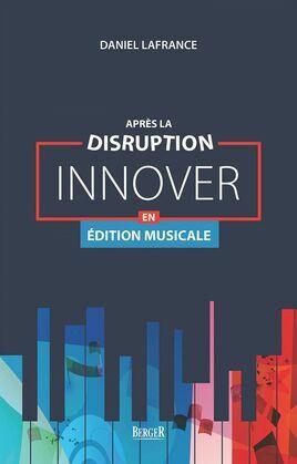 Après la disruption: innover en édition musicale