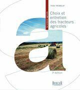 Choix et entretien des tracteurs agricoles, 3e édition