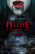 Helise Le journal de sang Tome I