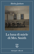 La luna di miele di Mrs. Smith