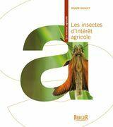 Les insectes d'intérêt agricole
