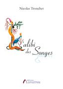 L'Alibi des Songes