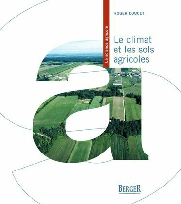 Le climat et les sols agricoles