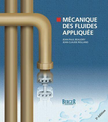 Mécanique des fluides appliquée, 2e édition