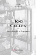 Homo collector