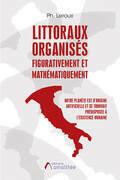 Littoraux organisés figurativement et mathématiquement