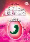 Les enfants de la terre promise Tome III, Les erreurs du passé