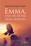 Emma, une vie entre deux mondes