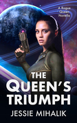 The Queen's Triumph