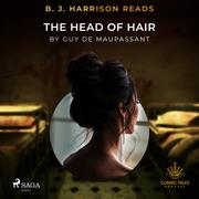 B. J. Harrison Reads The Head of Hair