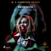 B.J. Harrison Reads Berenice
