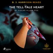 B. J. Harrison Reads The Tell-Tale Heart